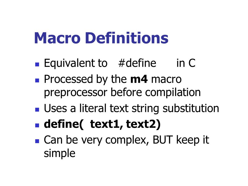 Macro Definitions Equivalent to #define in C