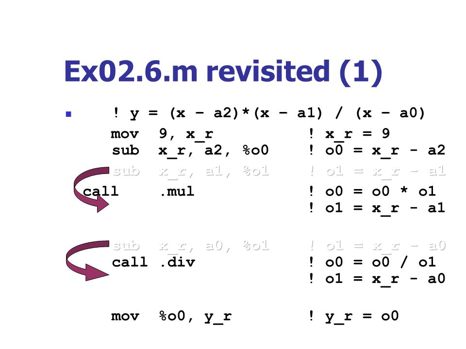 Ex02.6.m revisited (1) ! y = (x – a2)*(x – a1) / (x – a0)