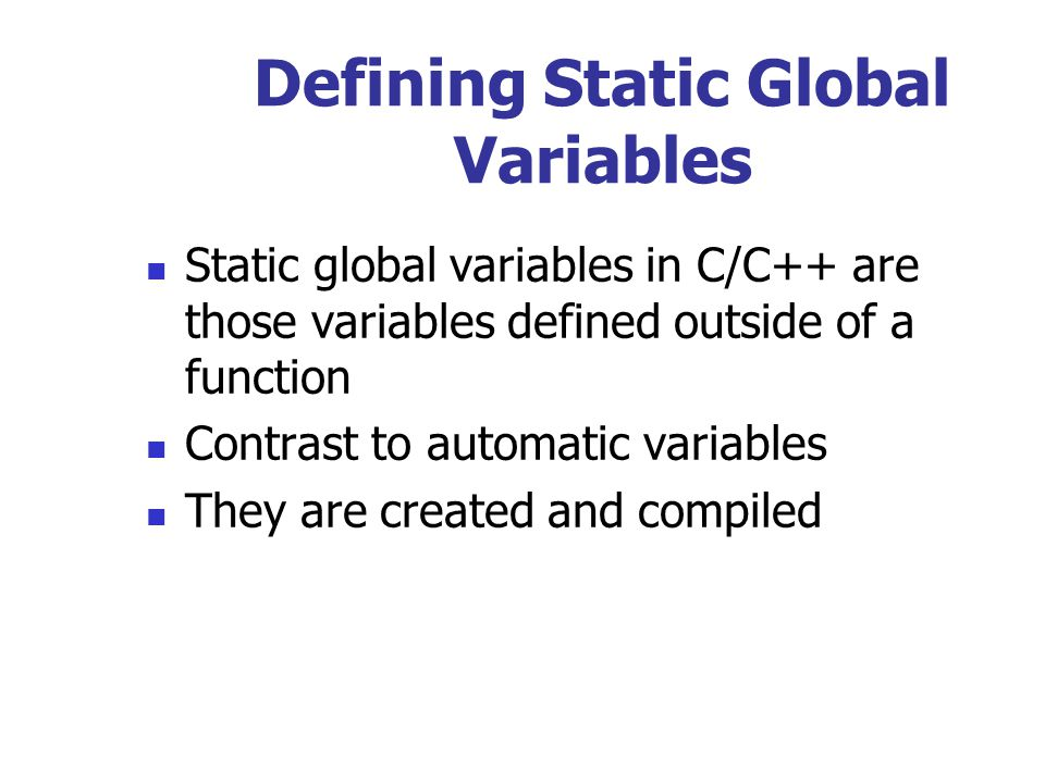 Defining Static Global Variables