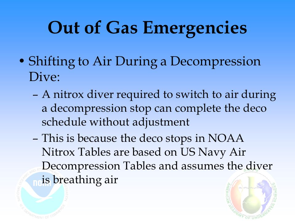 Out of Gas Emergencies Shifting to Air During a Decompression Dive: