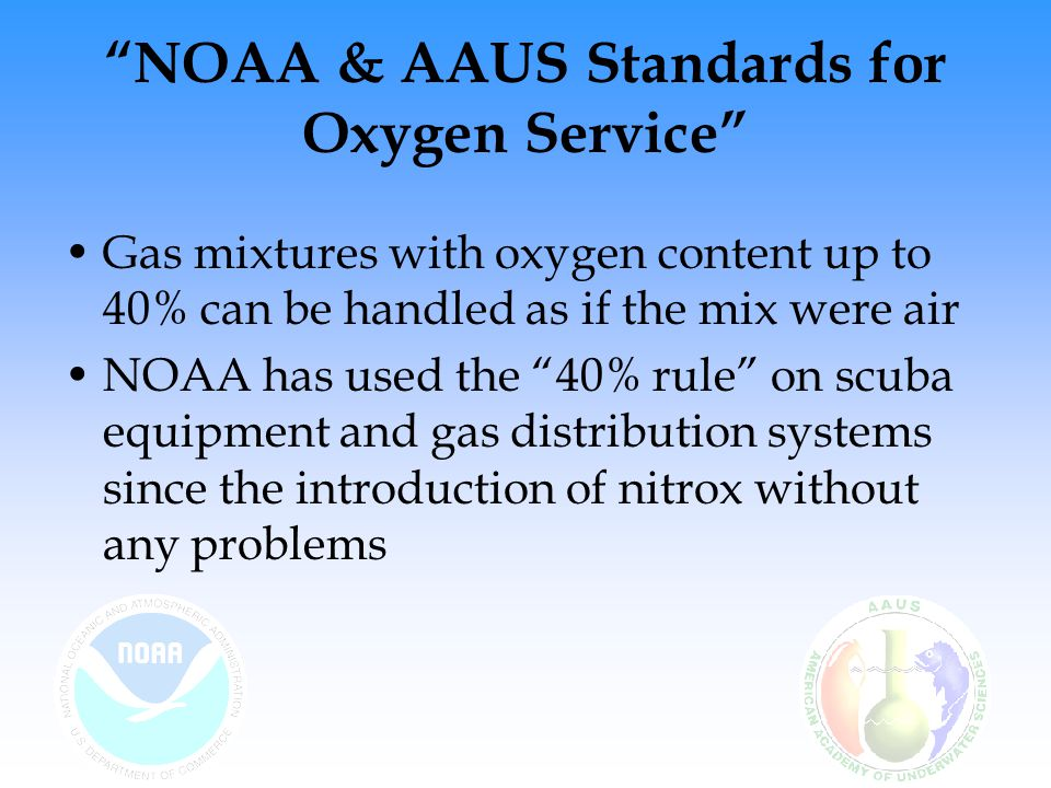 NOAA & AAUS Standards for Oxygen Service