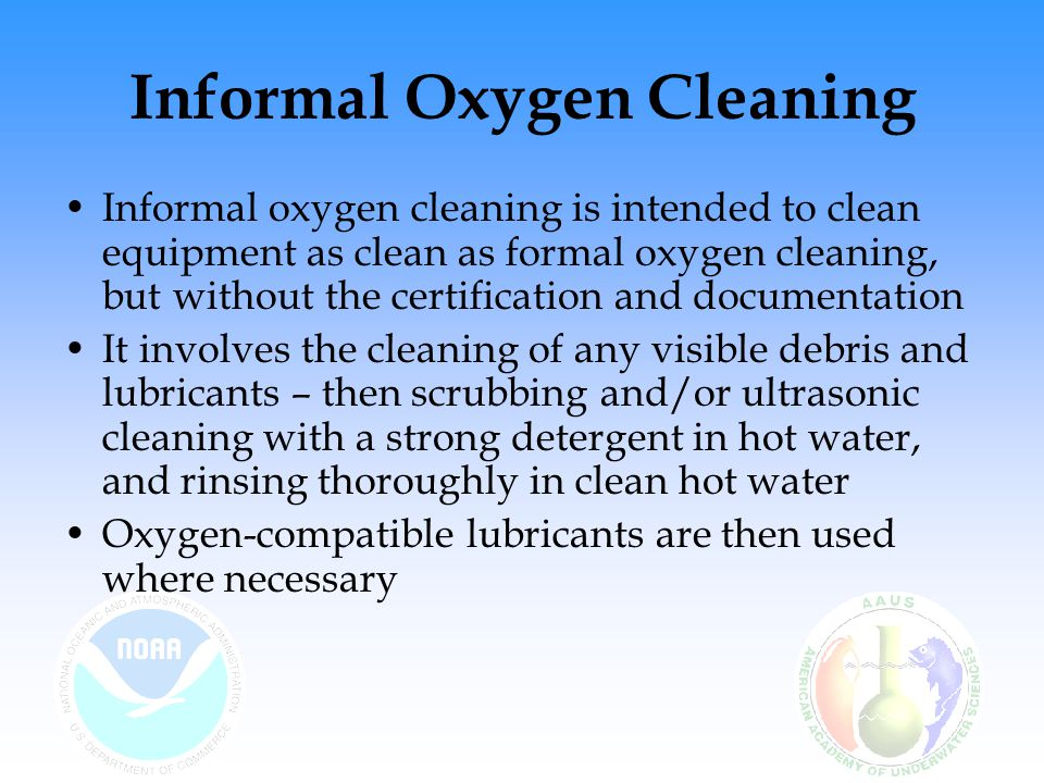 Informal Oxygen Cleaning