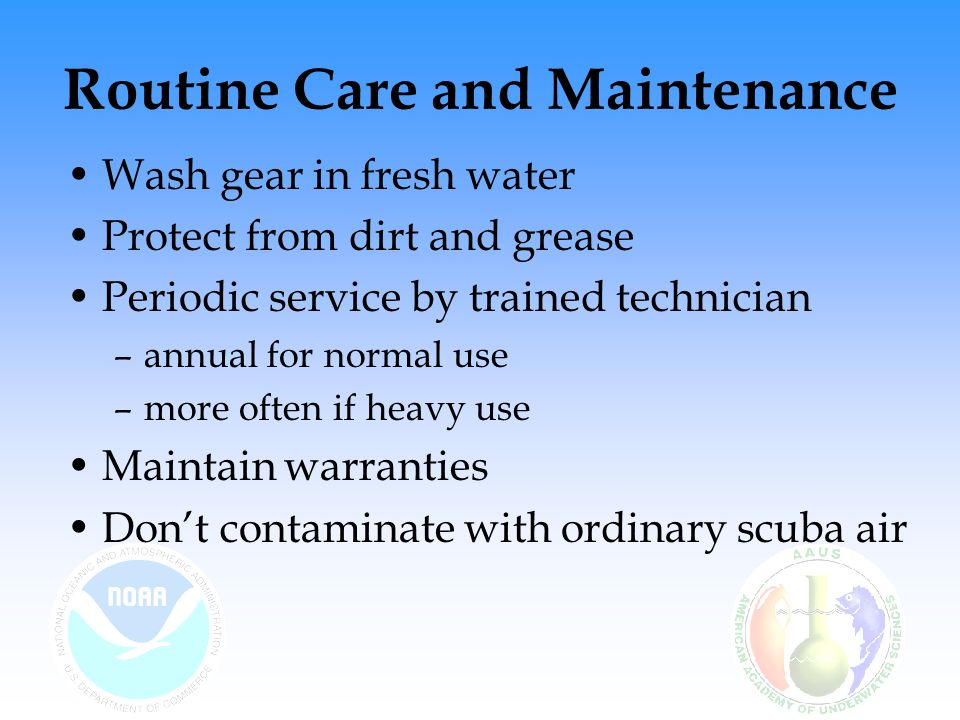Routine Care and Maintenance