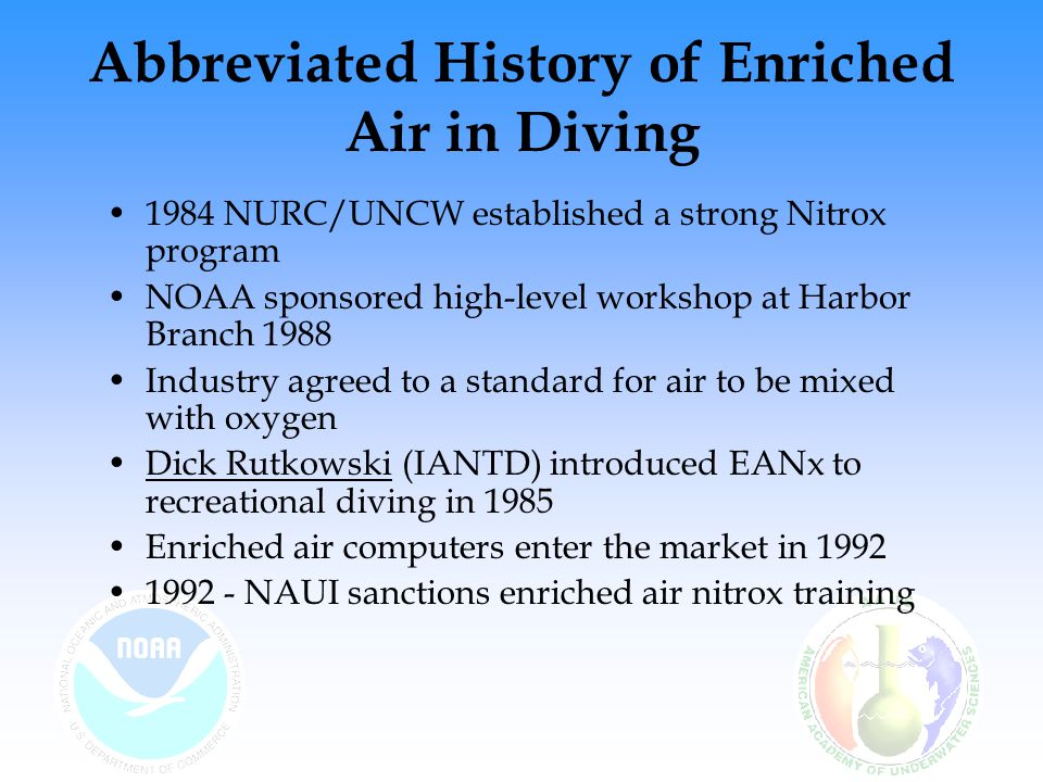 Abbreviated History of Enriched Air in Diving