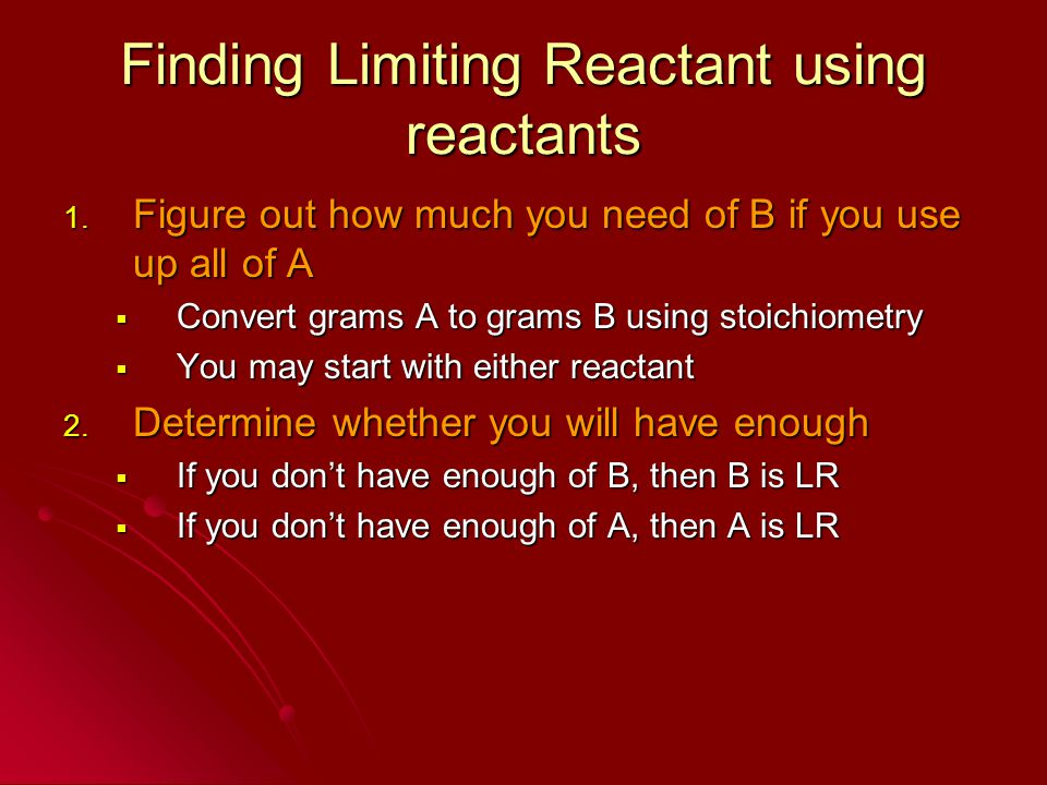 Finding Limiting Reactant using reactants