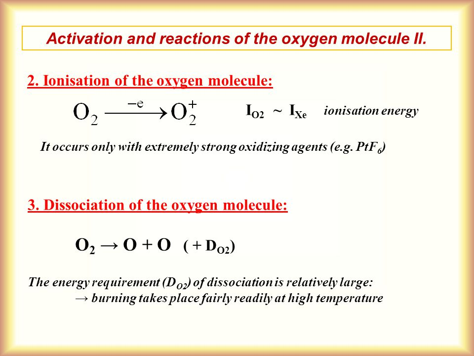 Activation and reactions of the oxygen molecule II.