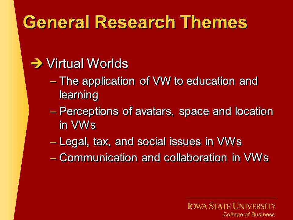 General Research Themes