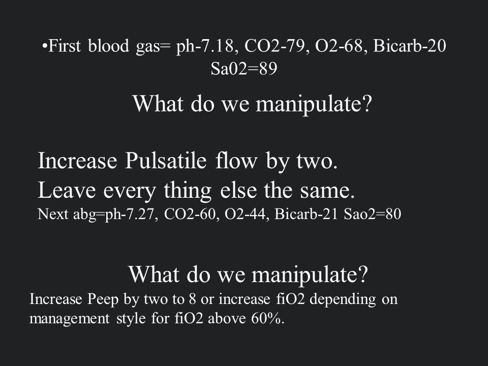 First blood gas= ph-7.18, CO2-79, O2-68, Bicarb-20 Sa02=89