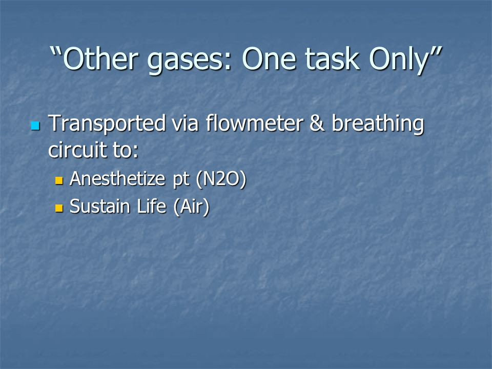 Other gases: One task Only