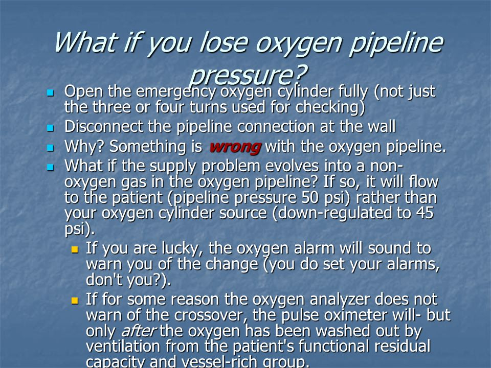 What if you lose oxygen pipeline pressure