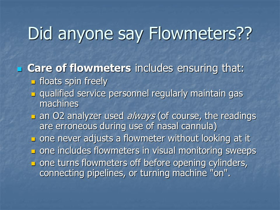 Did anyone say Flowmeters