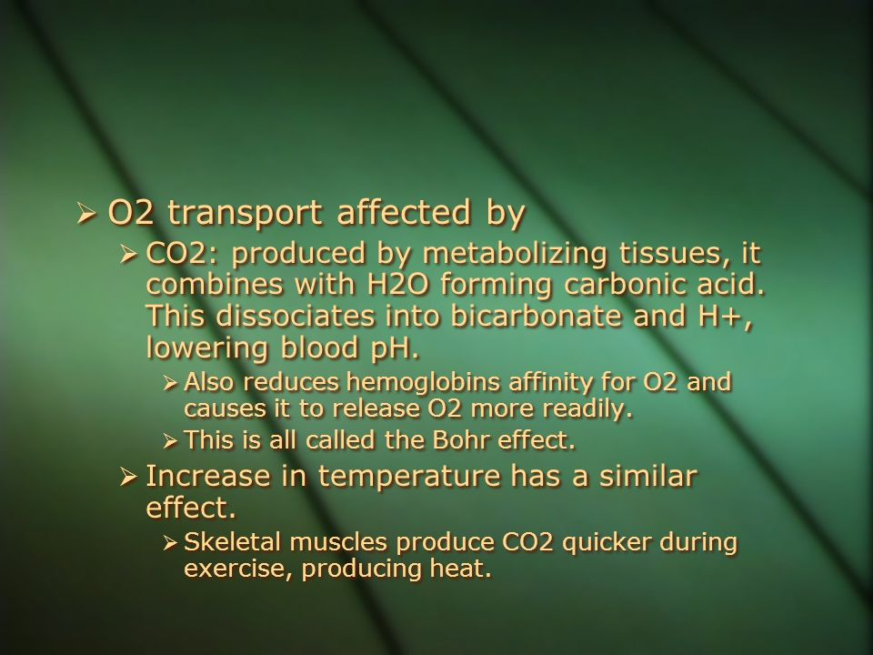 O2 transport affected by