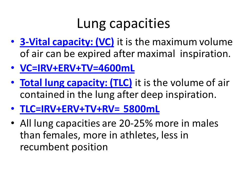 Lung capacities 3-Vital capacity: (VC) it is the maximum volume of air can be expired after maximal inspiration.