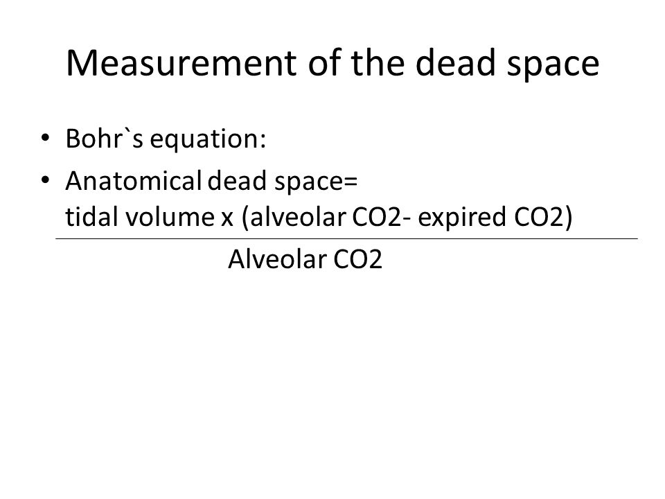 Measurement of the dead space