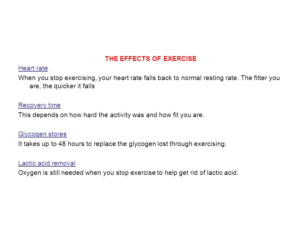 THE EFFECTS OF EXERCISE