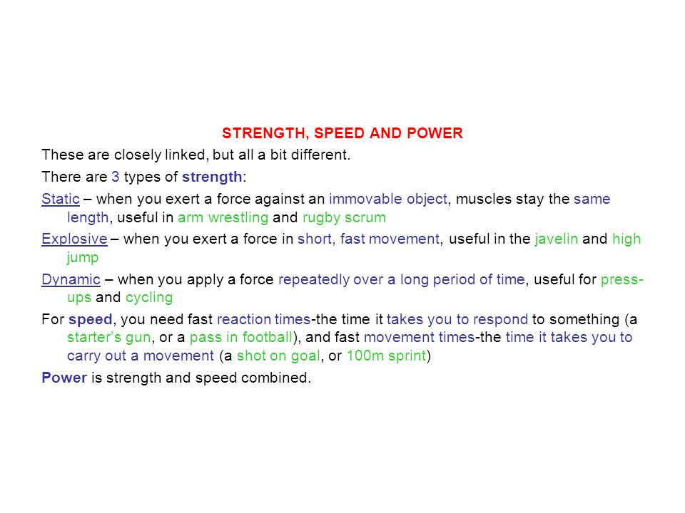 STRENGTH, SPEED AND POWER
