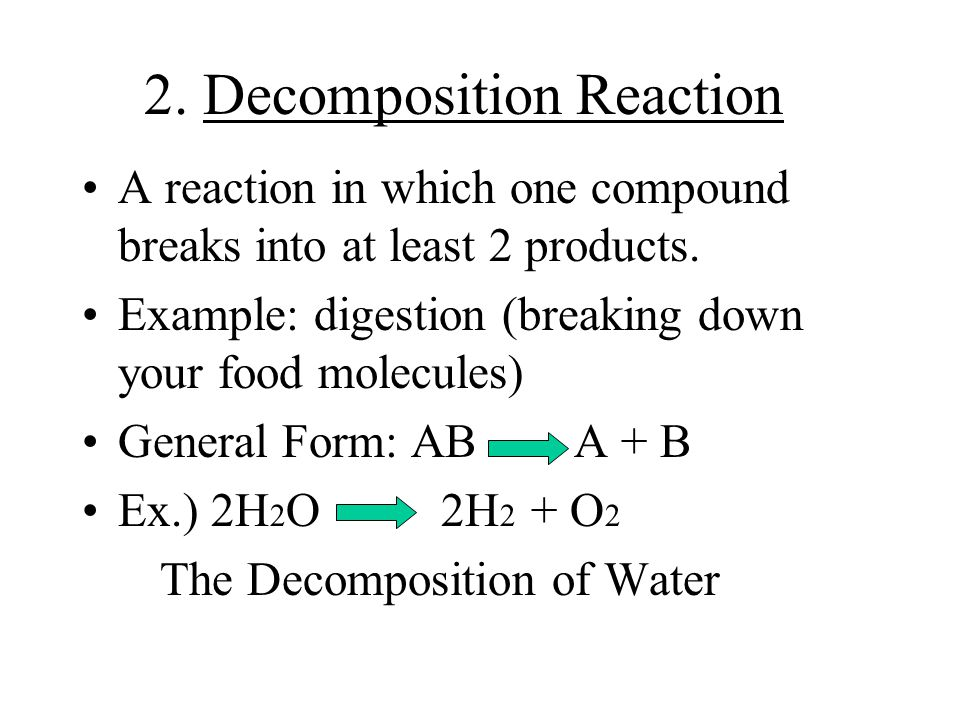 2. Decomposition Reaction