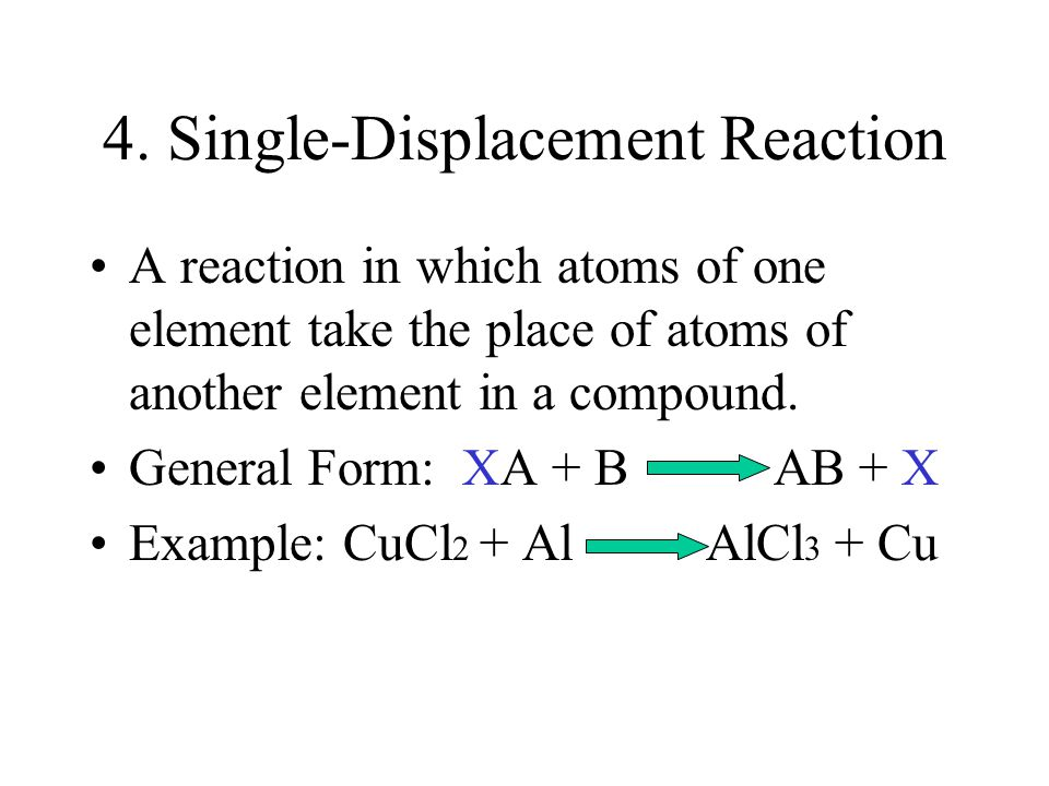4. Single-Displacement Reaction