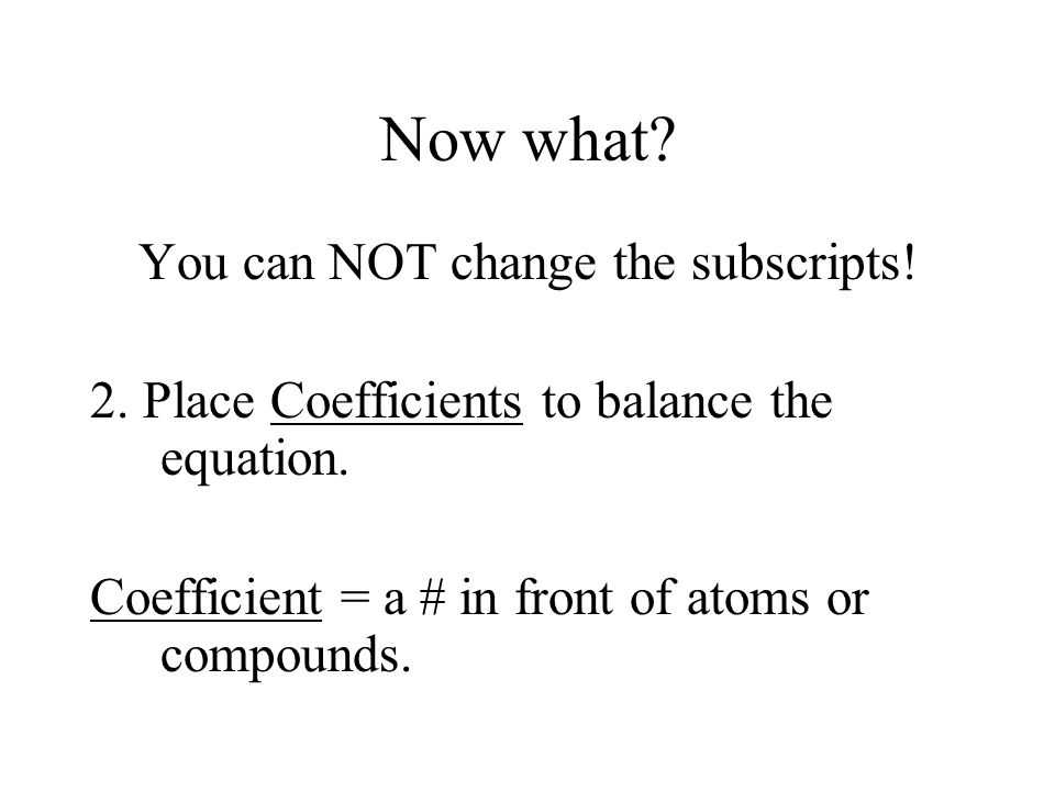 You can NOT change the subscripts!