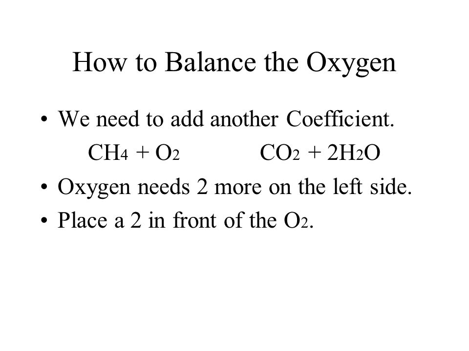 How to Balance the Oxygen