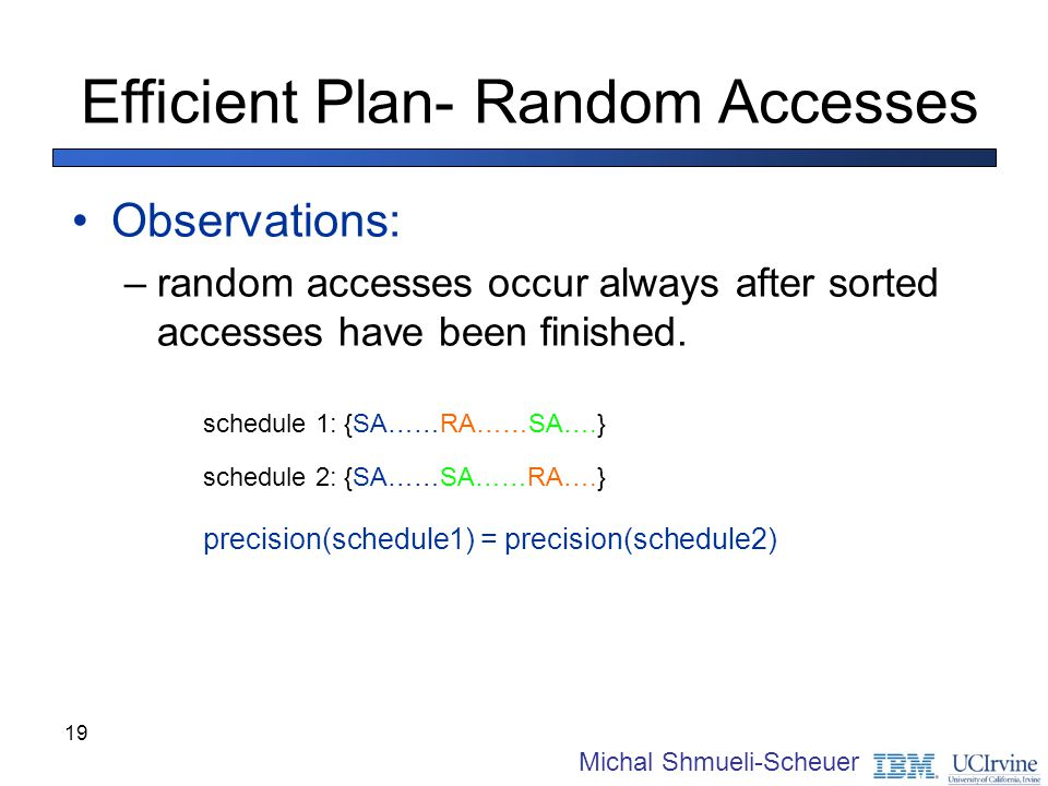 Efficient Plan- Random Accesses