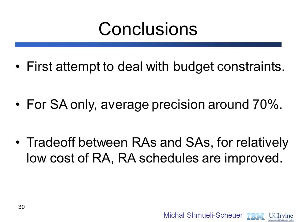 Conclusions First attempt to deal with budget constraints.