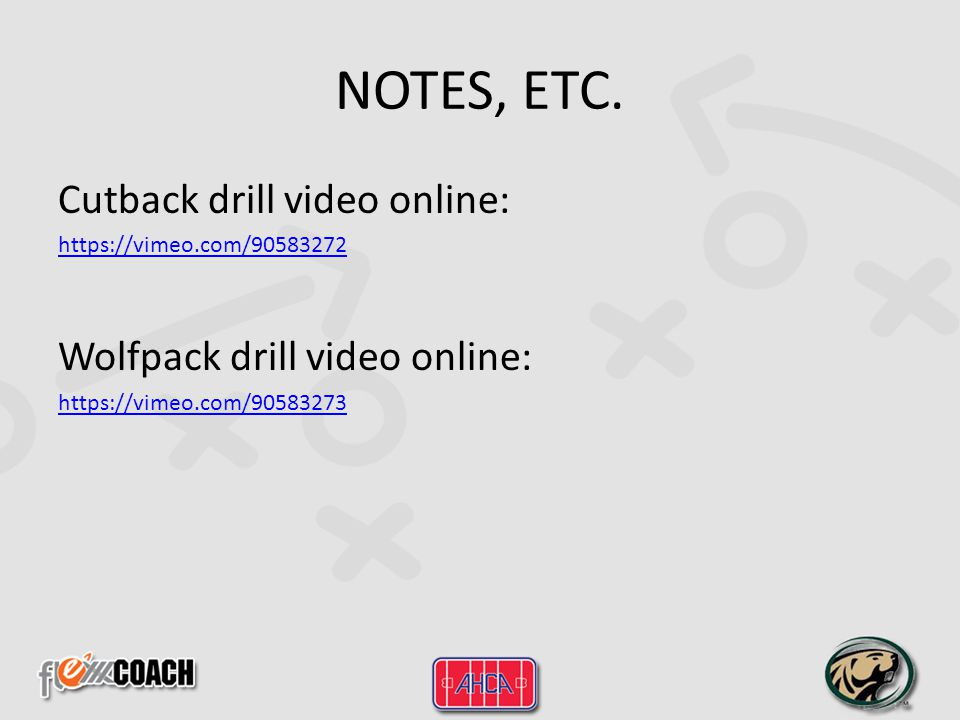 NOTES, ETC. Cutback drill video online: Wolfpack drill video online: