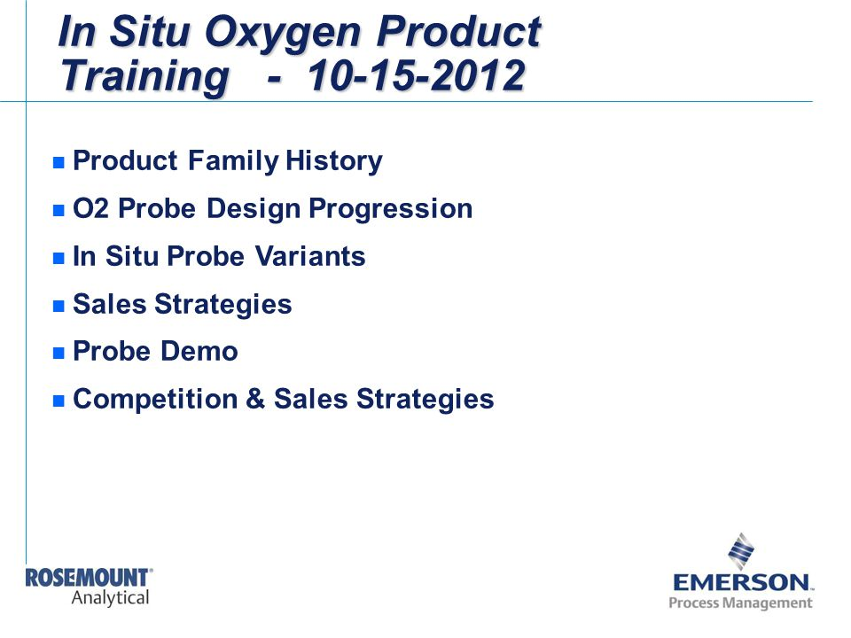 In Situ Oxygen Product Training - 10-15-2012