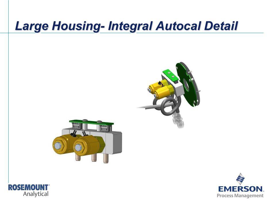 Large Housing- Integral Autocal Detail
