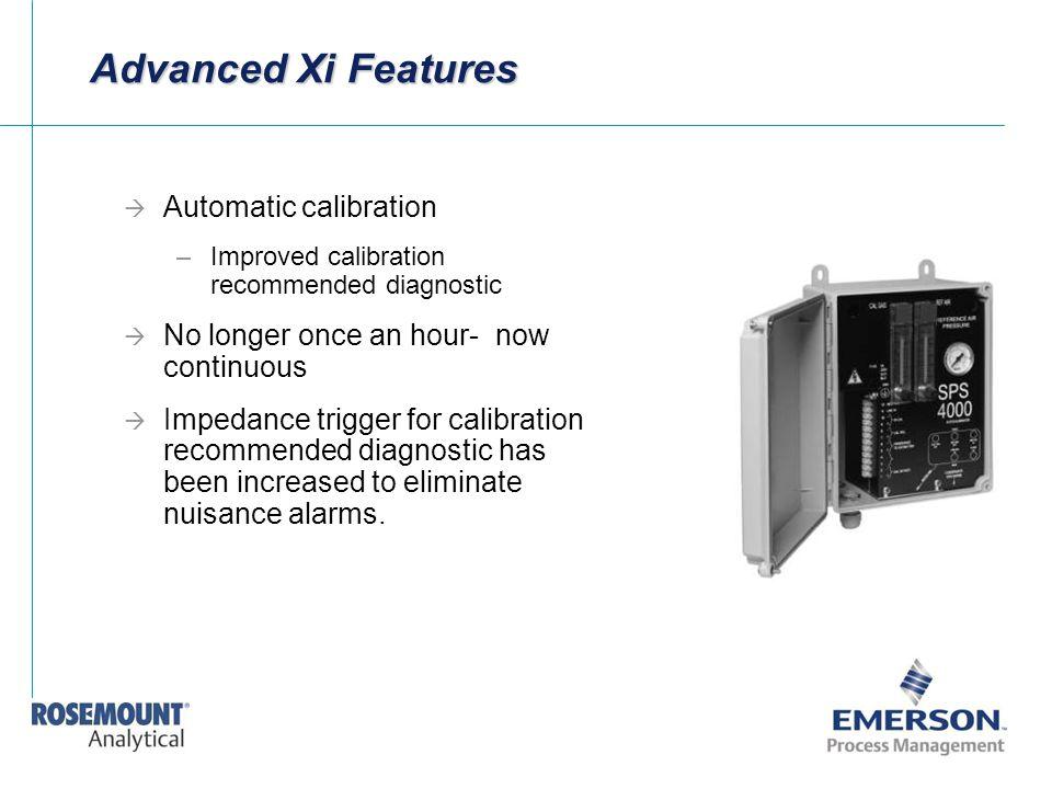 Advanced Xi Features Automatic calibration