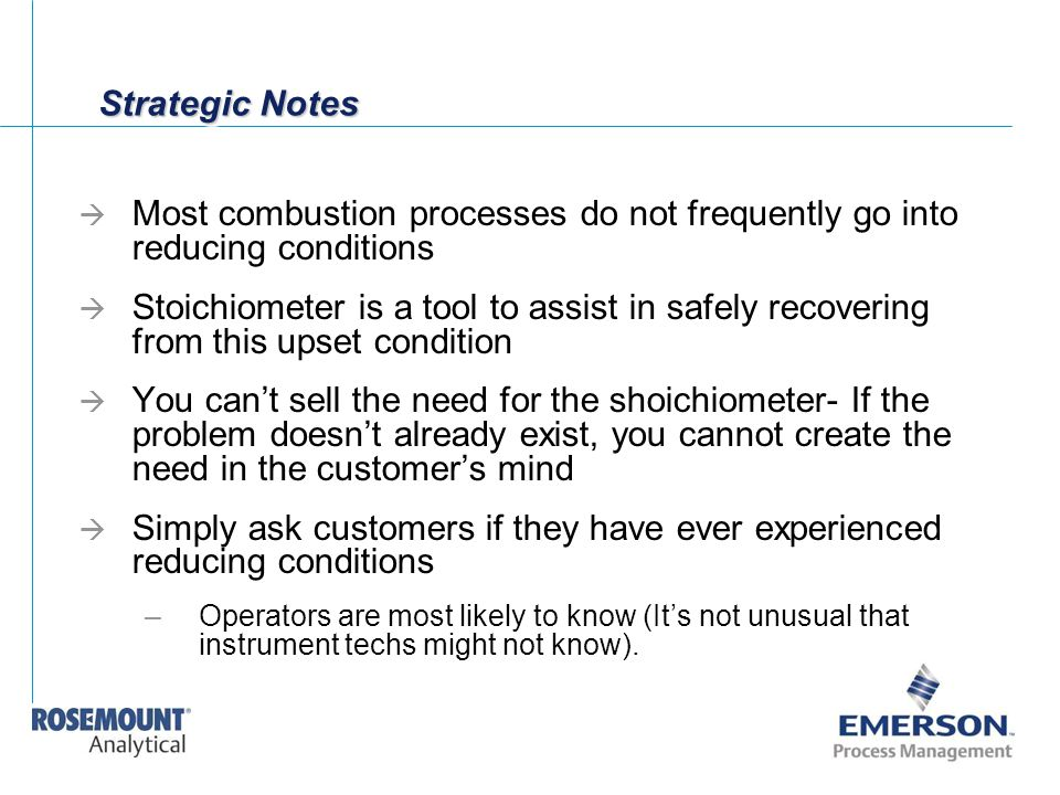 Simply ask customers if they have ever experienced reducing conditions
