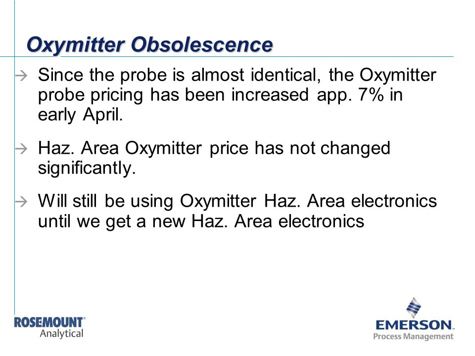 Oxymitter Obsolescence