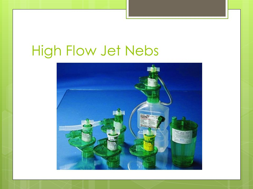 High Flow Jet Nebs Misty Ox is a brand name. It can deliver fixed FiO2 at 0.60 – 0.96 when the flowmeter is set at minimun 40Lpm.