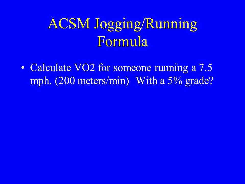 ACSM Jogging/Running Formula