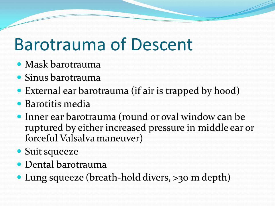 Barotrauma of Descent Mask barotrauma Sinus barotrauma