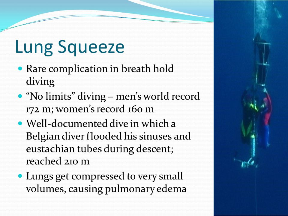 Lung Squeeze Rare complication in breath hold diving