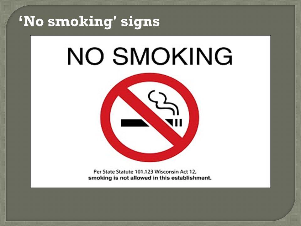 'No smoking signs