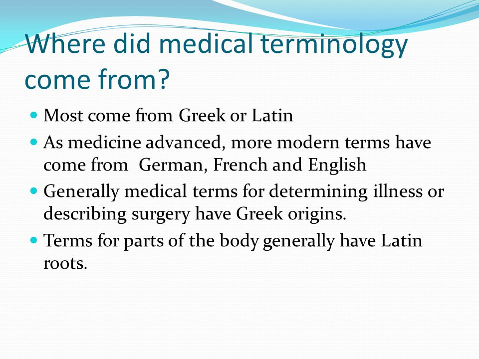 Where did medical terminology come from
