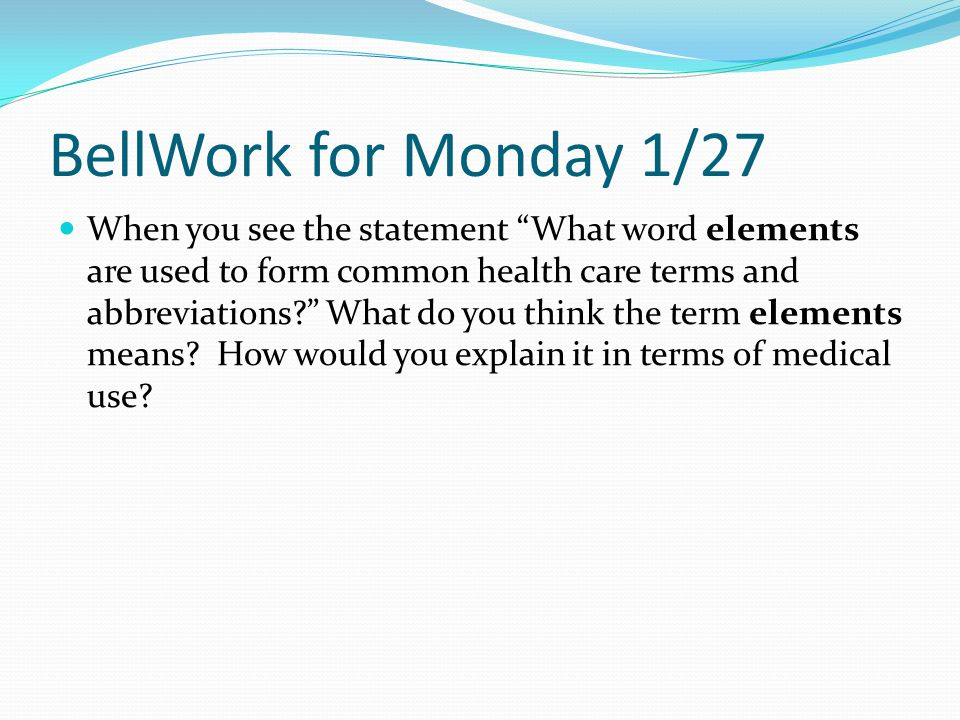 BellWork for Monday 1/27