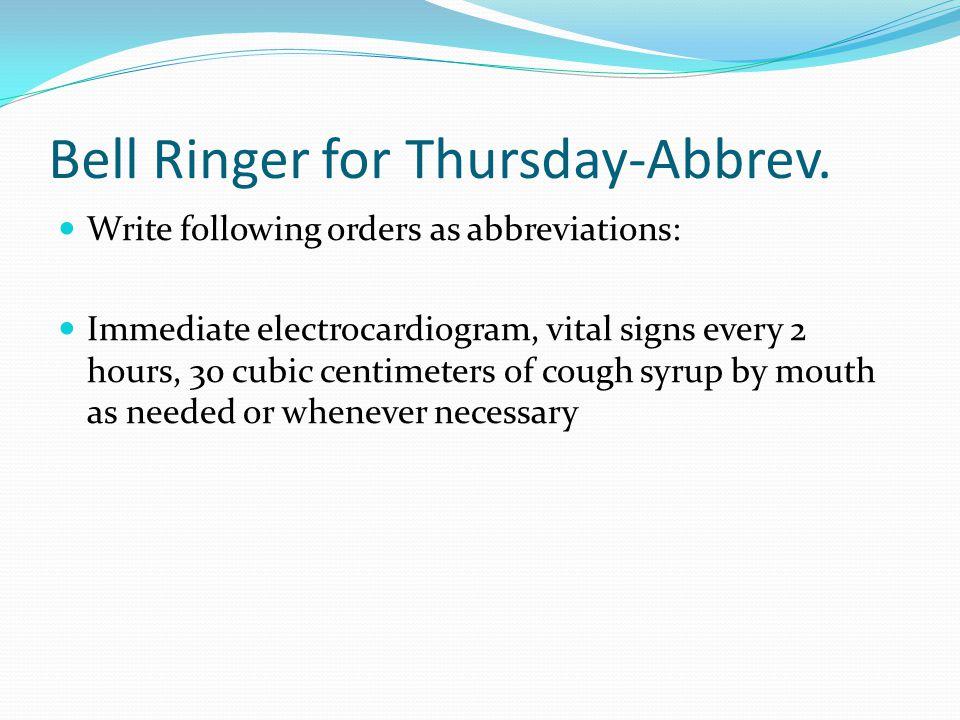 Bell Ringer for Thursday-Abbrev.