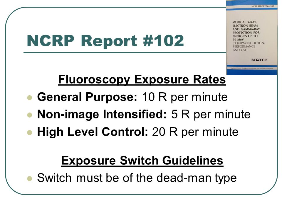 Fluoroscopy Exposure Rates Exposure Switch Guidelines