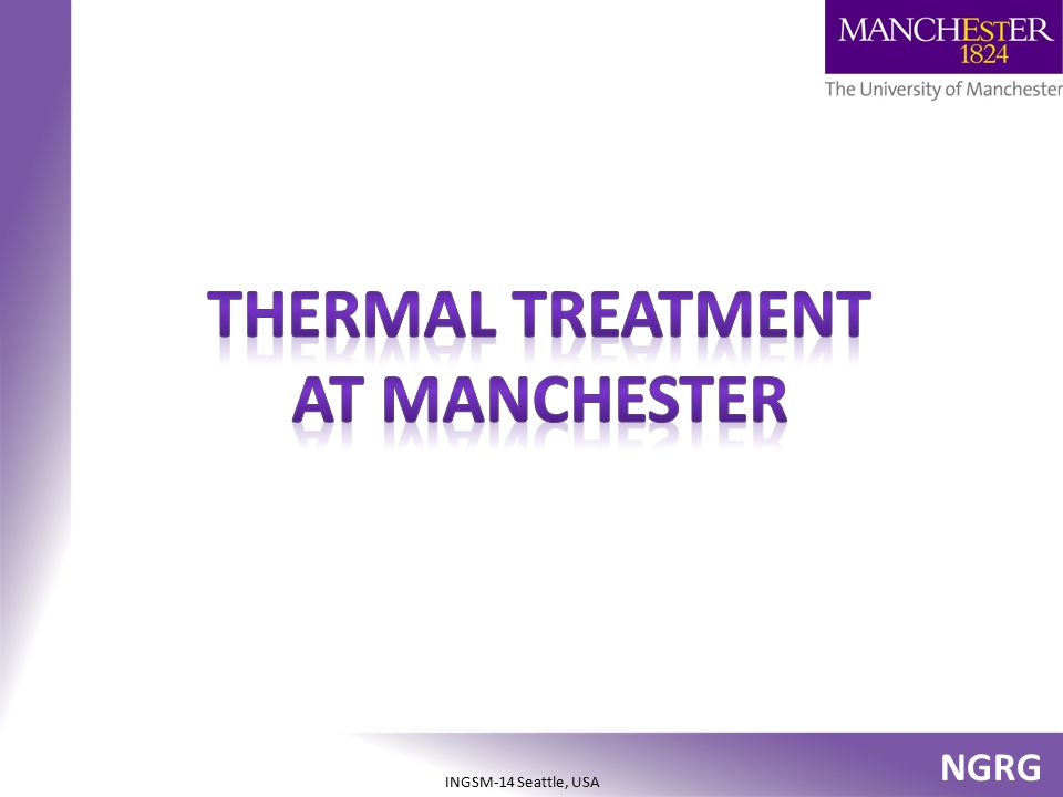 Thermal treatment at manchester