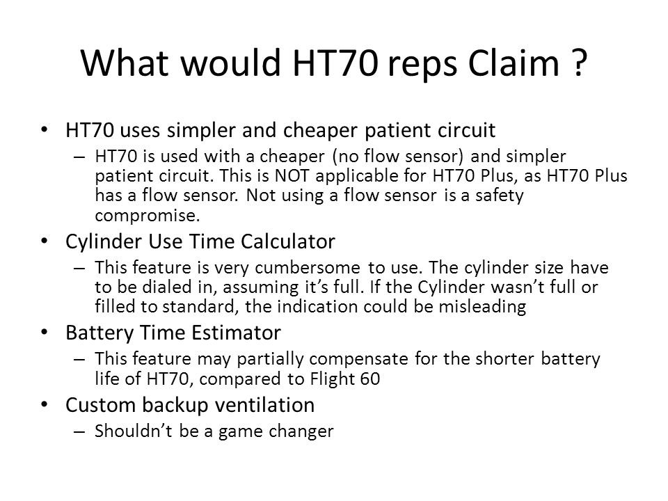 What would HT70 reps Claim