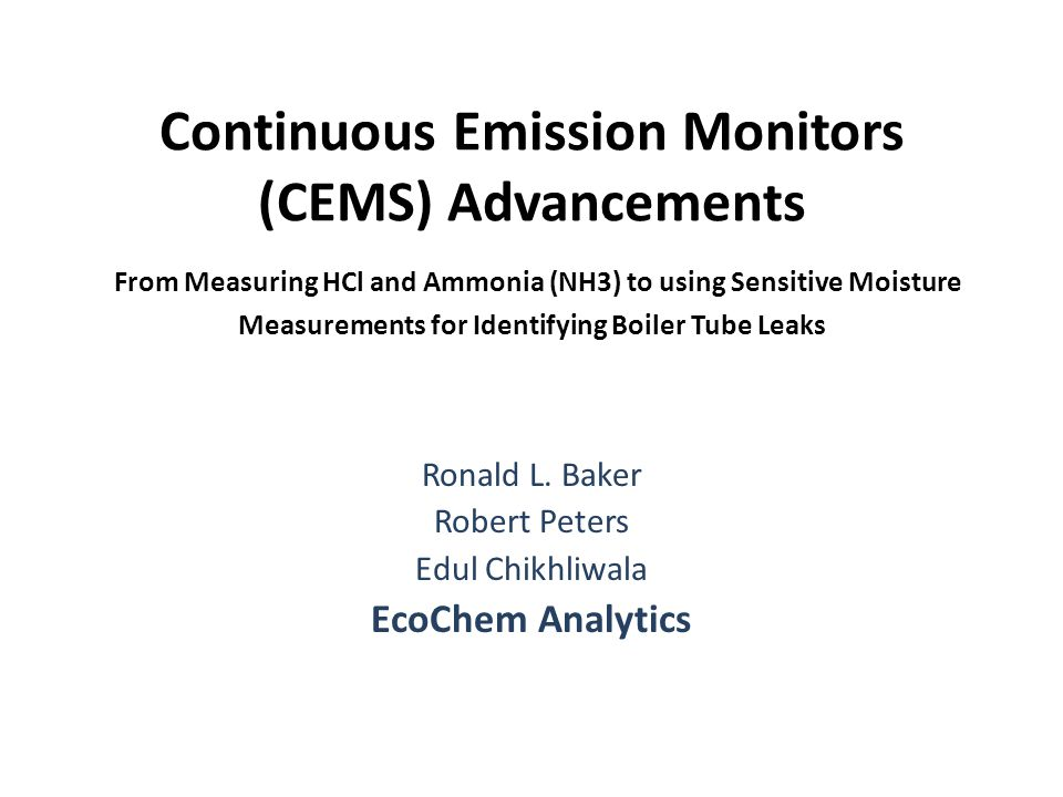 Ronald L. Baker Robert Peters Edul Chikhliwala EcoChem Analytics