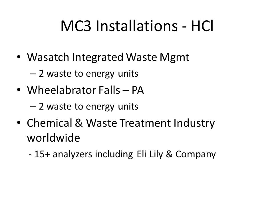 MC3 Installations - HCl Wasatch Integrated Waste Mgmt