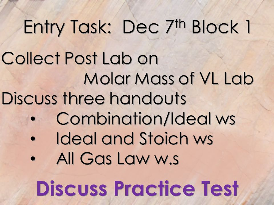 Entry Task: Dec 7th Block 1