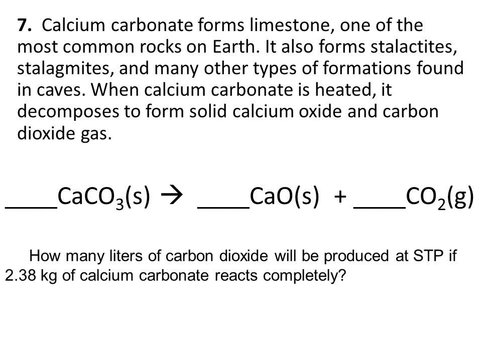 ____CaCO3(s)  ____CaO(s) + ____CO2(g)