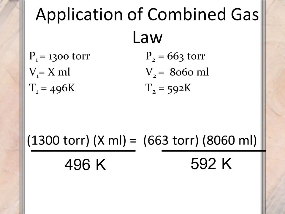 Application of Combined Gas Law