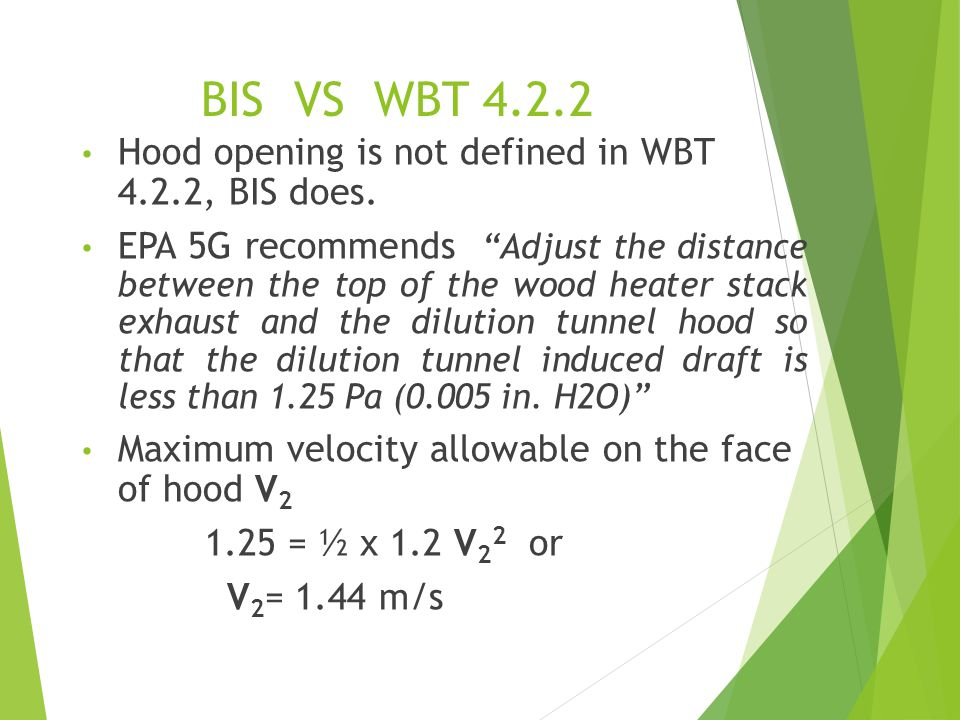 BIS VS WBT 4.2.2 Hood opening is not defined in WBT 4.2.2, BIS does.