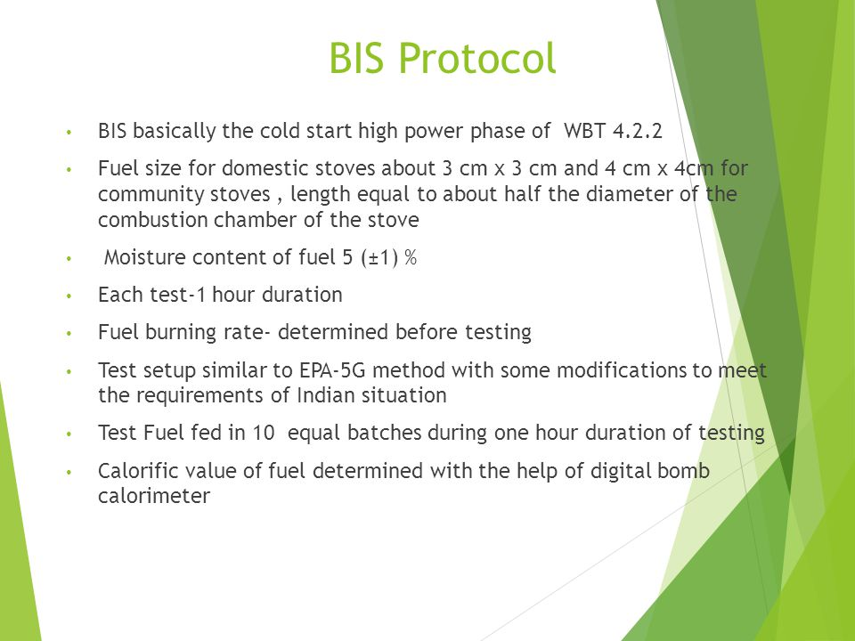 BIS Protocol BIS basically the cold start high power phase of WBT 4.2.2.